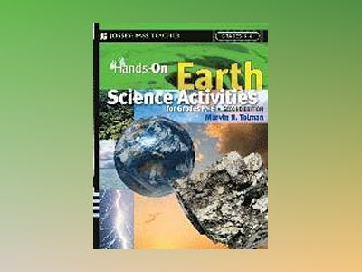 Hands-On Earth Science Activities For Grades K-6, 2nd Edition av Marvin N. Tolman