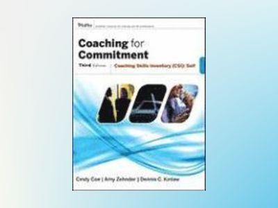 Coaching for Commitment: Coaching Skills Inventory (CSI) Self, 3rd Edition av Dennis C. Kinlaw