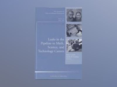Preparation for Math, Science, and Technology Careers: Leaks in the Pipelin av CAD