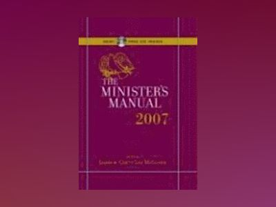 Minister's Manual, 2007 Edition av James W. Cox