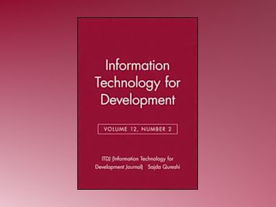 Information Technology for Development, Volume 12, Number 2, av ITDJ