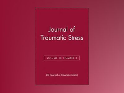 Journal of Traumatic Stress, Volume 19, Number 3 av JTS