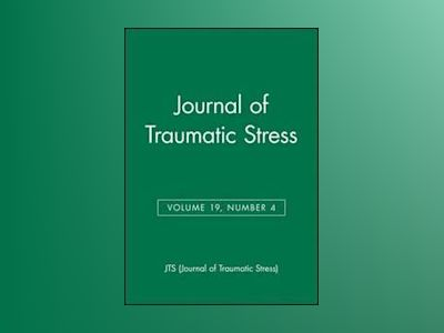 Journal of Traumatic Stress, Volume 19, Number 4 av JTS