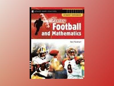 Fantasy Football and Mathematics: Student Workbook av Dan Flockhart