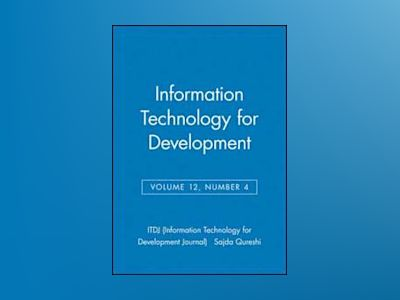 Information Technology for Development, Volume 12, Number 4, av ITDJ