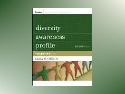 Diversity Awareness Profile (DAP): Facilitator's Guide, 2nd Edition av Karen G. Stinson