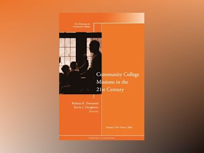 New Directions for Community Colleges No. 136 Winter 2006 av CC