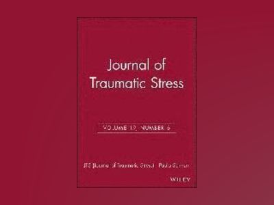 Journal of Traumatic Stress, Volume 19, Number 6 av JTS