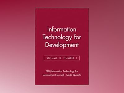 Information Technology for Development, Volume 13, Number 1, av ITDJ