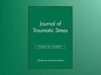 Journal of Traumatic Stress, Volume 20, No. 1 av JTS