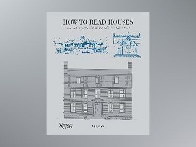 How to Read Houses av Will Jones