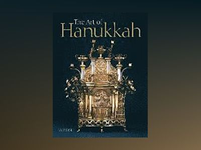 The Art of Hanukkah av Nancy M. Berman