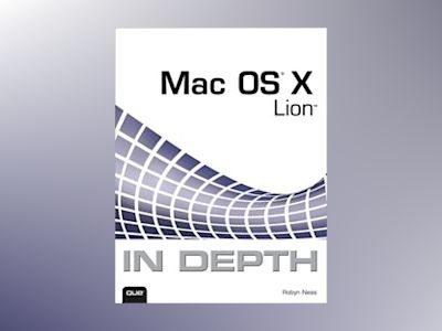 Mac OS X Lion In Depth av Ness