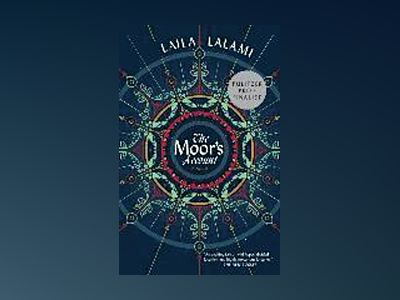 The Moor's Account av Laila Lalami