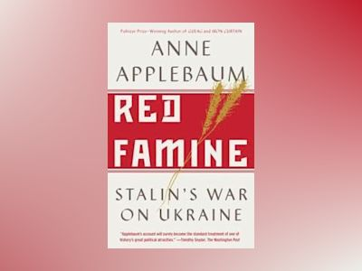 Red Famine av Anne Applebaum