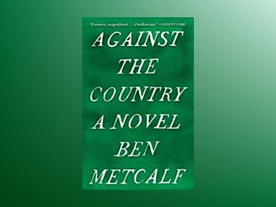 Against the Country av Ben Metcalf