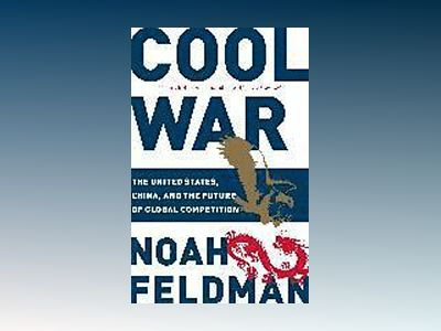 Cool War av Noah Feldman