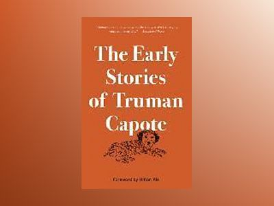 The Early Stories of Truman Capote av Truman Capote