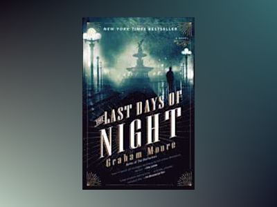 The Last Days of Night av Graham Moore