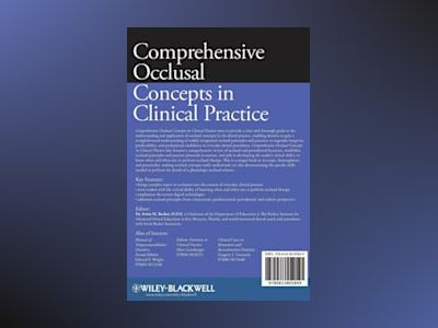 Comprehensive Occlusal Concepts in Clinical Practice av Irwin M. Becker