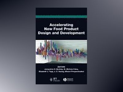 Accelerating New Food Product Design and Development av Jacqueline H. Beckley