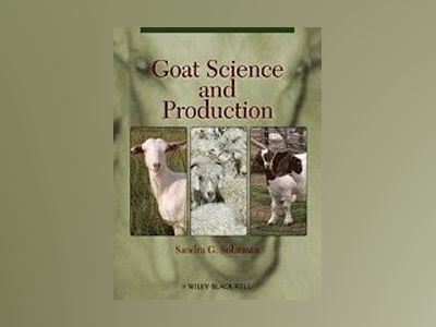 Goat Science and Production av Sandra G. Solaiman