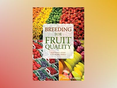 Breeding for Fruit Quality av Matthew A. Jenks