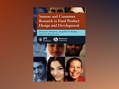 Sensory and Consumer Research in Food Product Design and Development av Howard R. Moskowitz