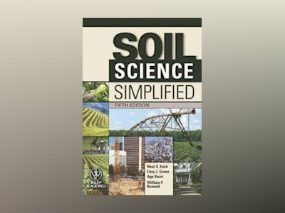 Soil Science Simplified, 5th Edition av William F. Bennett
