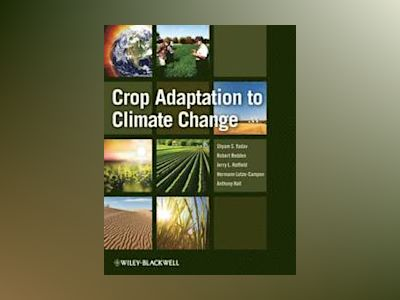 Crop Adaptation to Climate Change av Shyam Singh Yadav