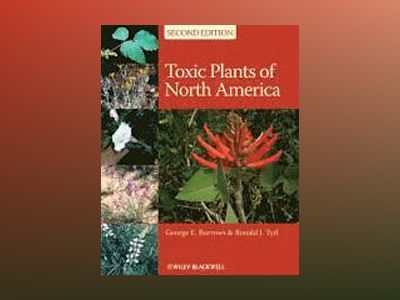 Toxic Plants of North America av George E. Burrows