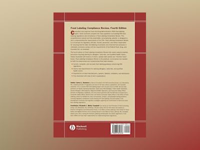 Food Labeling Compliance Review, 4th Edition av James L. Summers