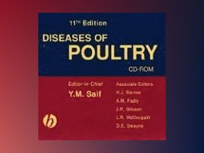 Diseases of Poultry, 11th Edition av Y. M. Saif