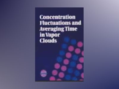 Concentration Fluctuations and Averaging Time in Vapor Clouds av David J. Wilson