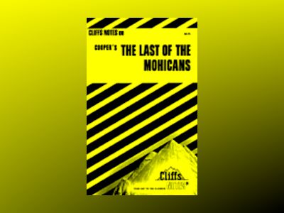 CliffsNotesTM The Last of the Mohicans av Thomas J. Roundtree