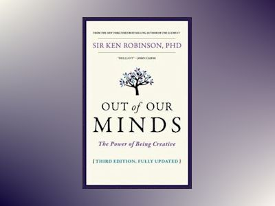 Out of Our Minds: The Power of Being Creative, 3rd Edition av Ken Robinson