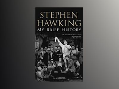 My Brief History av Stephen Hawking