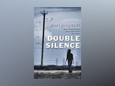 The Double Silence av Mari Jungstedt