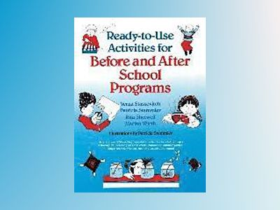 Ready-to-Use Activities for Before and After School Programs av Verna Stassevitch