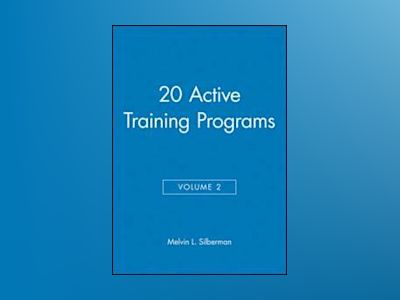 20 Active Training Programs, Volume 2, av Mel Silberman