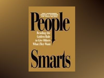 People Smarts - Behavioral Profiles , People Smarts Book av Tony Alessandra