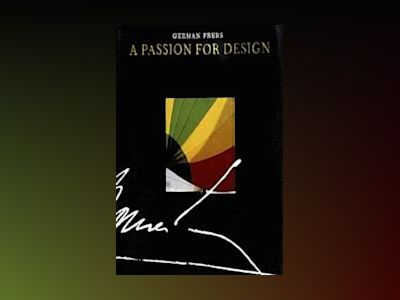 German Frers: A Passion for Design av Barry Pickthall