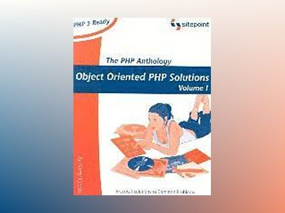 PHP Anthology Volume 1 av Harry Fuecks