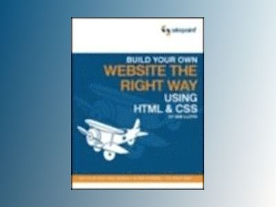Build Your First Website The Right Way av Ian Lloyd