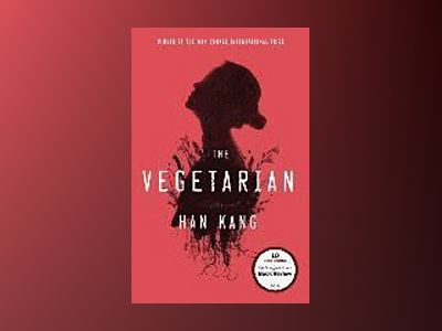 The Vegetarian av Han Kang