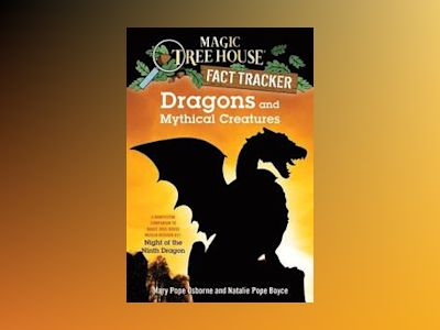 Dragons and Mythical Creatures av Natalie Pope Boyce
