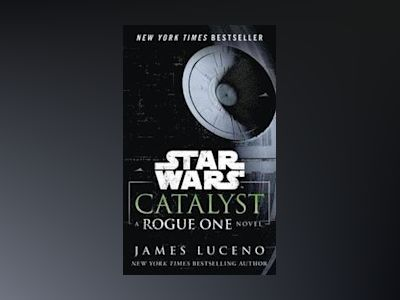 Catalyst (Star Wars) av James Luceno