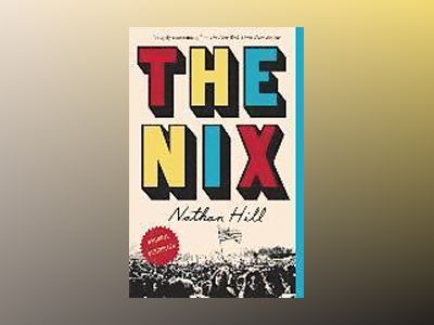The Nix av Nathan Hill