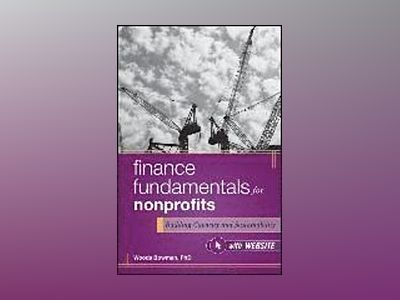 Finance Fundamentals for Nonprofits + web site: Building Capacity and Susta av Woods Bowman