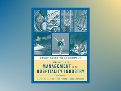 Introduction to Management in the Hospitality Industry, Study Guide , 10th av Clayton W. Barrows
